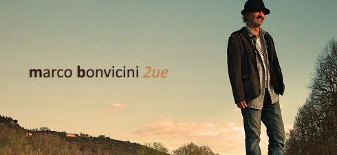 Il bolognese Marco Bonvicini si rilancia come solista. Il cantautore è un artista a tutto tondo, ha infatti studiato canto lirico e moderno con la Maestra Silvia Vacchi e Blues...