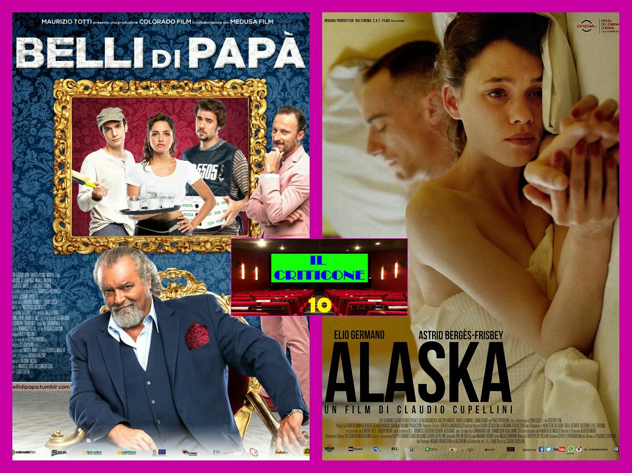 """Decimo appuntamento con la rubrica """"Il Criticone"""", qui per parlarvi di due film italiani molto diversi, la commedia """"Belli di papà"""" e il melò """"Alaska"""".  BELLI DI PAPA' Vincenzo […]"""
