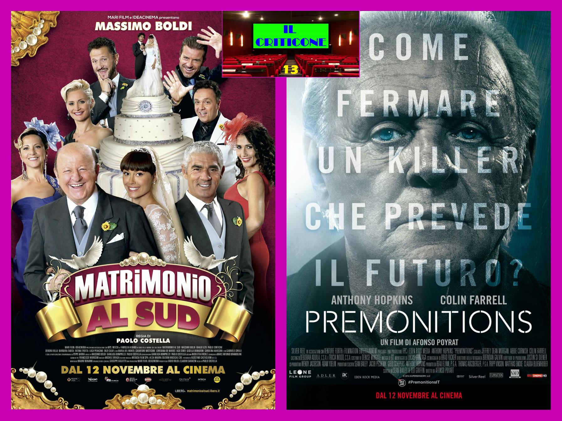 """Nuova puntata de """"Il Criticone"""". Chiudiamo i """"recuperi"""" della scorsa settimana con i due film """"Matrimonio al sud"""" e """"Premonitions"""".  MATRIMONIO AL SUD Lorenzo Colombo (Massimo Boldi) è unindustriale […]"""