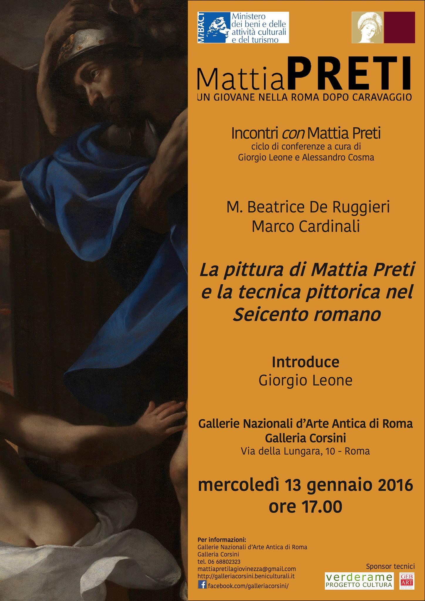 Mercoledì 13 gennaio alle 17.00 nella splendida cornice della Galleria di Arte Antica in Palazzo Corsini si terrà a Roma una conferenza sulla pittura di Mattia Preti e la tecnica […]