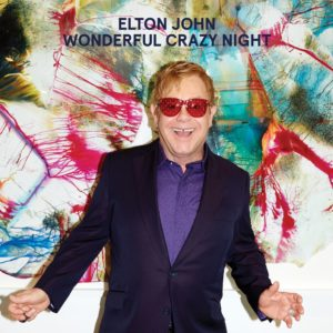Elton John Wonderful crazy tonight