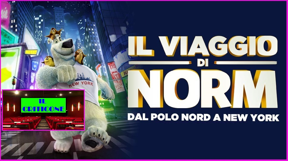 """Torna la rubrica """"Il Criticone"""" con le recensioni dei film al cinema. Oggi è la volta del film d'animazione """"Il viaggio di Norm"""". Norm è un orso polare in grado […]"""