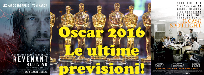 Mancano pochissime ore alla consegna degli Oscar 2016 e queste sono le ultimissime previsioni degli esperti americani nell'ormai imminente vigilia. Come ogni cerimonia che si rispetti, partiamo dal fondo con […]