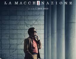 """Recensione di Giacomo Ferrante Ho visto in anteprima, prima che uscirànelle 120 sale italiane già prenotate dal 24 marzo prossimo, il film di David Grieco, """"La macchinazione"""". Ennesimo film su […]"""