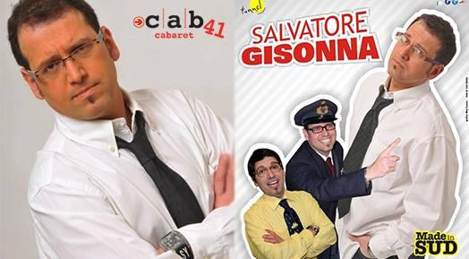 """Sarà l'artista napoletano Salvatore Gisonna, uno dei pilastri del fortunatissimo programma di Rai Due """"Made in Sud"""", a salire sul palco del Cab 41 il 16 Aprile alle ore 22.00. […]"""