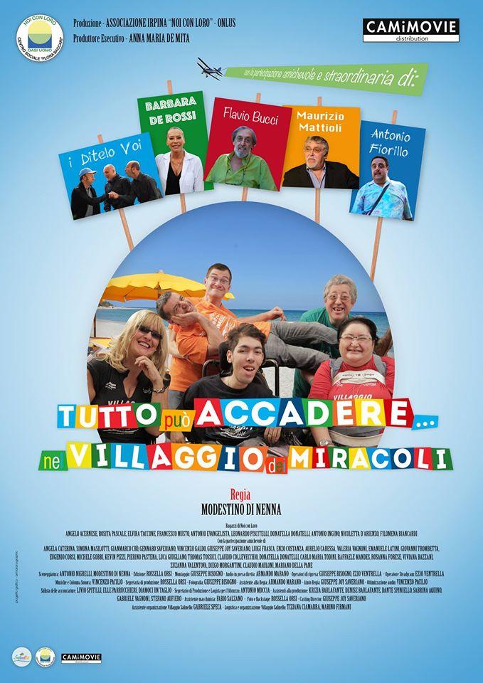 """Martedì 26 aprile 2016, alle ore 20:00, presso il """"Cinema Barberini"""" a Roma, avrà luogo l'anteprima nazionale del film dal titolo """"Tutto può accadere nel villaggio dei miracoli"""", per la […]"""