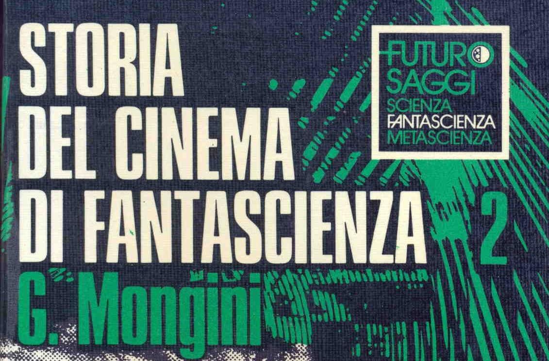 GIOVANNI MONGINI, tra i maggiori specialisti mondiali di cinema SF (Science Fiction) è nato a Quartesana (Fe) il 14 luglio 1944 e fino da ragazzino si è appassionato all'argomento non […]