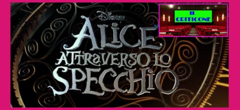 """Arriva ogginelle sale italiane""""Alice attraverso lo specchio"""",l'atteso sequel di """"Alice in Wonderland"""" di Tim Burton. Il primo capitolo,risalente ormai ad oltre sei anni fa, ebbe un clamoroso successo di pubblico, […]"""