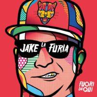 Jake La Furia - Fuori di qui