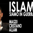 """""""Islam, siamo in guerra"""" è questo il titolo dell'ultima fatica dello scrittore egiziano, Magdi Cristiano Allam, forte, rimbombante, che ci porta a comprendere l'orrore del terrorismo islamico dei tagliagola. Un […]"""