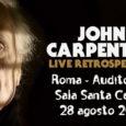 Domenica sera, 28 agosto,Roma e l'Auditorium Parco della Musicaospitano una leggende del cinema: ilregistahorror e compositoreJohn Carpenter, autore di alcuni capolavori che hanno lasciato il segno nella storia del grande […]