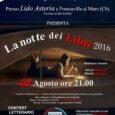 Francavilla al mare (CH): Domani, sabato 20 agosto 2016 alle ore 21, a Francavilla al Mare (CH), presso il Lido Asteria, si terrà la finalissima del contest letterario organizzato dalla […]