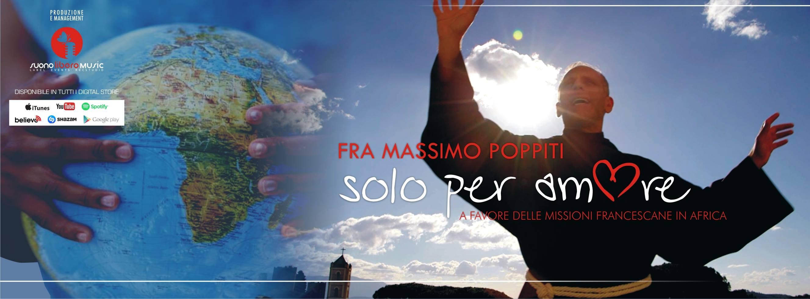 """Il 24 dicembre è uscito il nuovo singolo di fra Massimo Poppiti, dal titolo """"Solo per amore"""", una canzone che celebra l'amore universale e la gioia di vivere: i proventi […]"""
