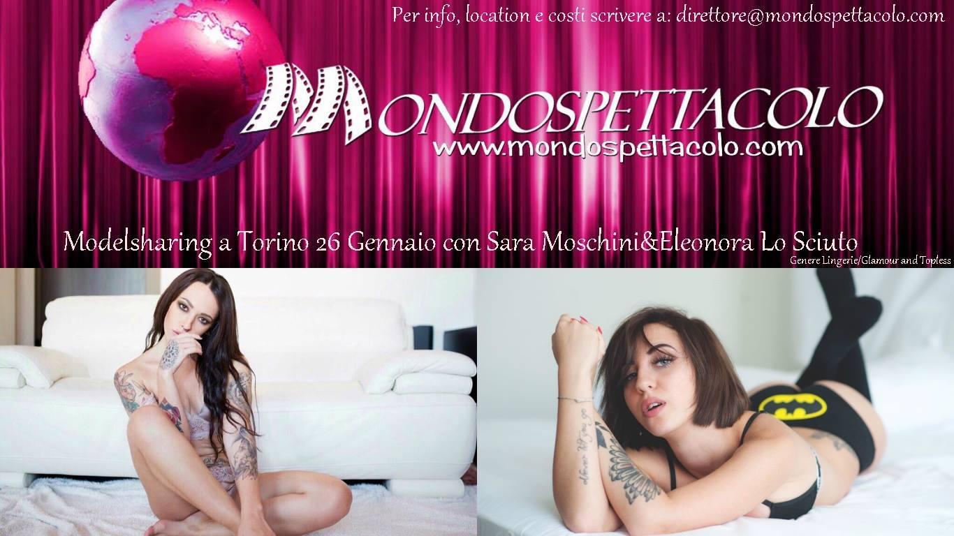 Arrivano a Torino i Modelsharing di Mondospettacolo! Primo appuntamento il 26 Gennaio alle 21,30 con 2 delle fotomodelle più richieste! Eleonora Lo Sciuto Le favolose Eleonora Lo Sciuto & Sara […]