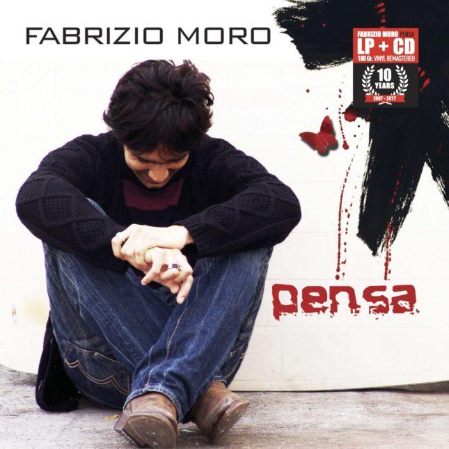 La ristampa di <em>Pensa</em> di Fabrizio Moro, a dieci anni dall'uscita