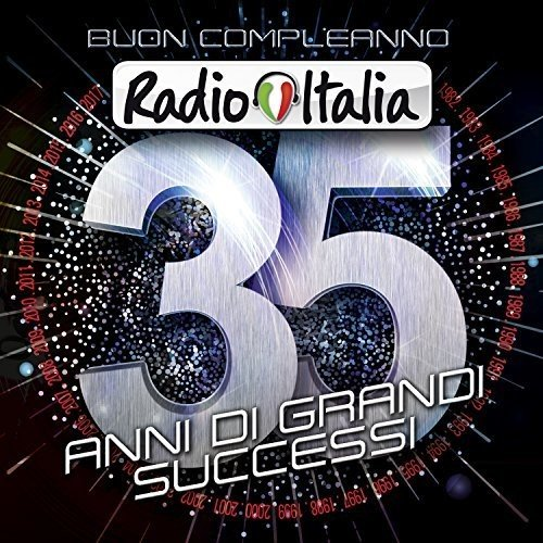 Entra al primo posto Buon Compleanno Radio Italia - 35 anni di successi