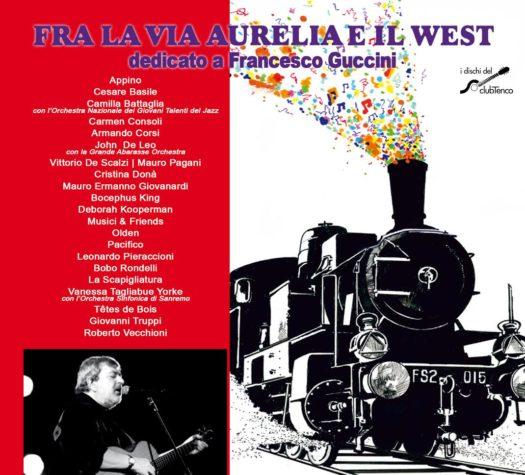 La copertina di Fra la via Aurelia e il West, il tributo a Francesco Guccini