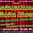La quinta puntata della trasmissione radiofonica Mondospettacolo Radio Show, nata tra la collaborazione della nostra testata e della web radio www.radiocrossoverdisco.it Ogni Giovedi dalle 19,00 alle 20,30 circa, il nostro […]