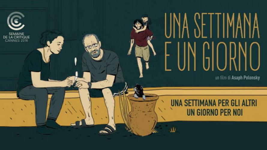 Arrivanelle sale italiane Una settimana e un giorno, pluripremiato e tragicomico film israeliano sulla giornata di una coppia che deve elaborare il lutto per la morte del figlio. Un lutto […]