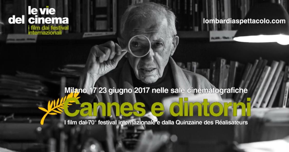 Le vie del cinema - Cannes e dintorni 2017