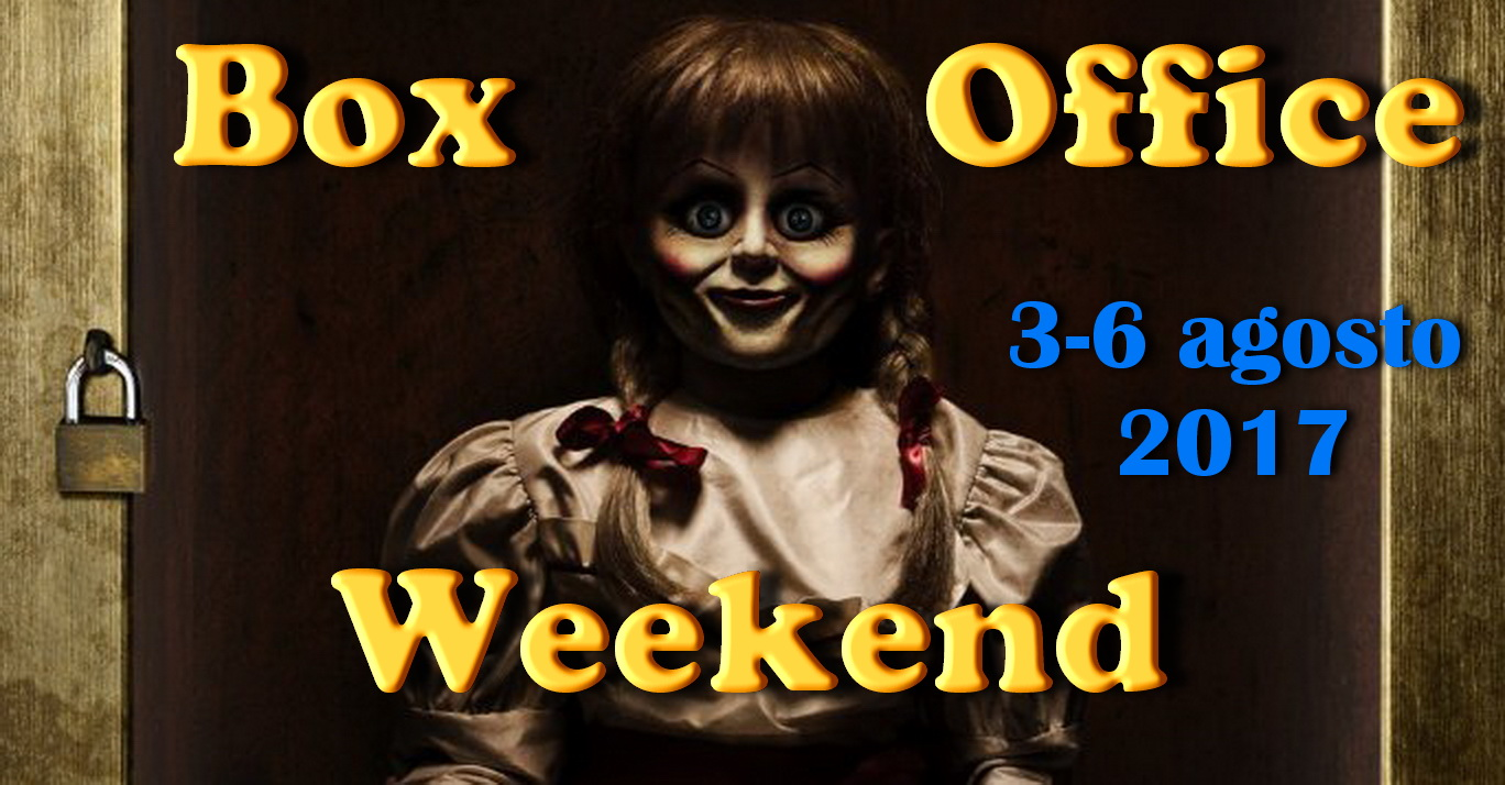 Box Office 07-08-2017 Annabelle 2