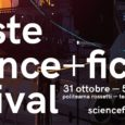 TRIESTE – La 17a edizione del Trieste Science+Fiction Festival – lo storico festival della fantascienza organizzato da La Cappella Underground – si terrà quest'anno dal 31 ottobre al 5 novembre […]