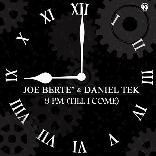 """Joe Berte' & Daniel Tek - """"9PM"""""""