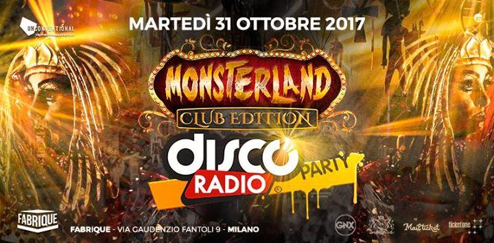 Monsterland, il più importante appuntamento italiano con Halloween, torna puntuale martedì 31 ottobre 2017 in versione speciale, in versione Club Edition. Uno show esclusivo presentato da Fabrique Milano e Discoradio, […]