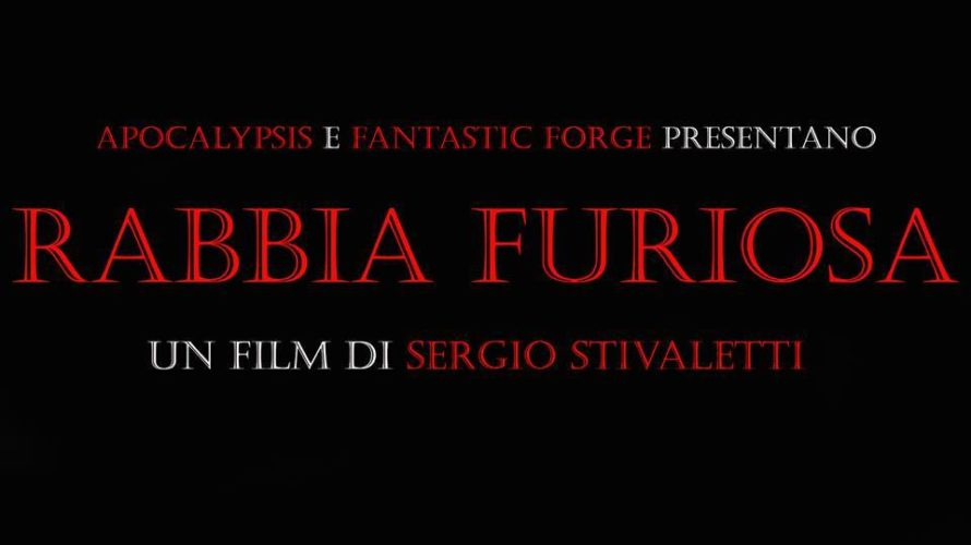 """Domani, domenica 26 novembre 2017 alle ore 18,40 presso il cinemaMy Cityplex Savoydi Roma, in occasione del 37° Fantafestival,verrà proiettato il trailer ufficiale del nuovo film di Sergio Stivaletti: """"Rabbia […]"""