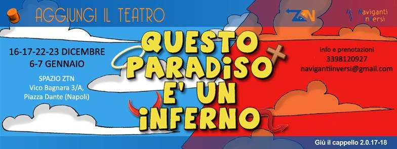 Uno spettacolo di Maurizio D. Capuano, prodotto dai Naviganti InVersi Sabato16e domenica17 dicembre a Napoli Questo Paradiso è un Infernouno spettacolo targatoNaviganti InVersi,scritto e diretto da Maurizio D. Capuano sarà […]