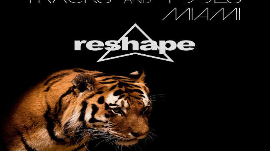 Tracks And Tools, Miami Edition è il titolo della nuova compilation Reshape, dieci brani di pura House firmate da Pat-Rich, Josh Kalker, Stefano Riva, Federico Perzy, Gabriele D'Andrea, F.Physical, Absolut […]
