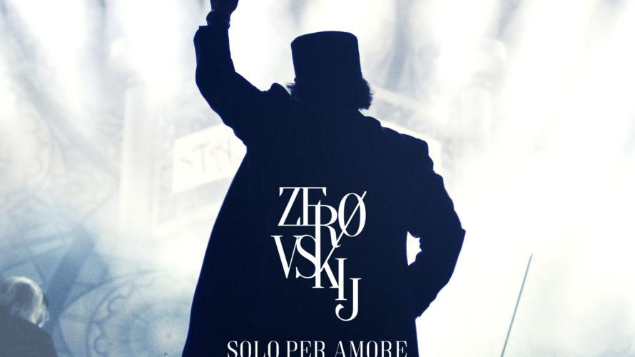 Molto più di un concerto, molto più di un album, il 19, 20 e 21 Marzo 2018 è stato nei cinema, distribuito da Lucky red,Zerovskij – Solo per amore, lo […]