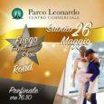 Il 26 maggio alle ore 16:30 il Fuego Talent Show, evento di danza curato artisticamente dal ballerino e maestro Simone Ripa insieme a Milena Miconi, arriva a Parco Leonardo. I […]