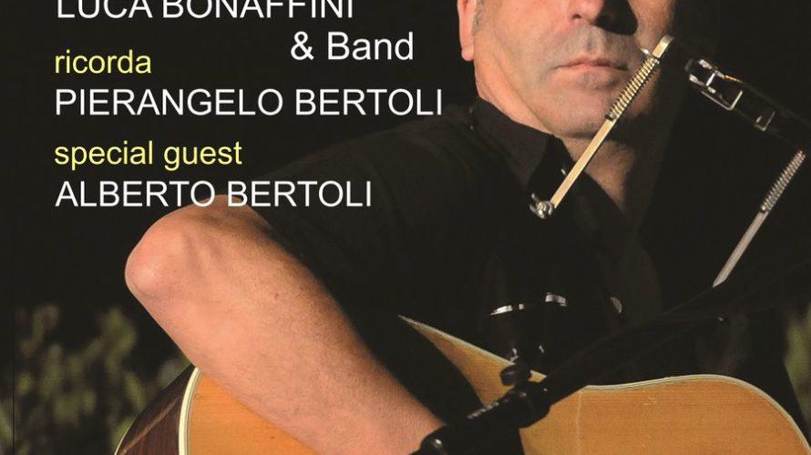 Luca Bonaffini riporta alla luce il suo spettacolo dedicato al suo collega-amico Pierangelo Bertoli. Quasi trent'anni fa, nel febbraio del 1991, Pierangelo Bertoli (a sorpresa e contro ogni previsione) strappò […]
