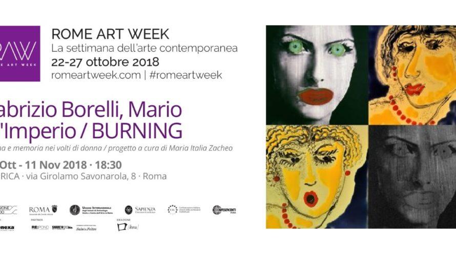 Giovedì 25 ottobre alle 18.30 si inaugura la mostra BURNING nella splendida cornice di Fabrica in via Girolamo Savonarola, 8 a Roma. L'esposizione, a cura di Maria Italia Zacheo, propone […]