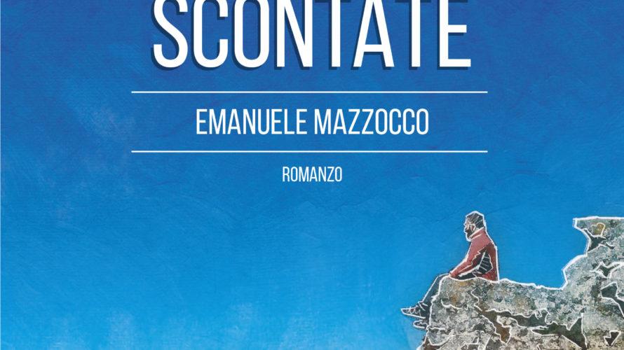 Il Taccuino Ufficio Stampa Presenta  Al di là delle cose scontate di Emanuele Mazzocco Al di là delle cose scontate è un viaggio. Un viaggio che richiede il coraggio […]
