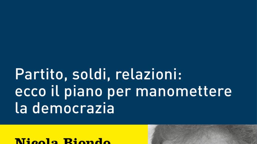 Esce in tutte le librerie d'Italia il 4 aprile, edito da Ponte alle Grazie, il nuovo libro di Nicola Biondo e Marco Canestrari Il sistema Casaleggio. Dopo il grande successo […]