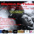 Il 13 Settembre 2019 l'Associazione Obiettivo No Violence organizzerà, come di consueto, presso il circolo ASD Tiro al Volo Lazio, a Roma, un meeting e una serata di arte e […]