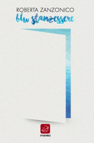 """Il Taccuino Ufficio Stampa Presenta  Blu Stanzessere di Roberta Zanzonico La scrittrice e psichiatra romana Roberta Zanzonico presenta """"Blu Stanzessere"""", un viaggio nella mente umana, nel suo disperato bisogno […]"""