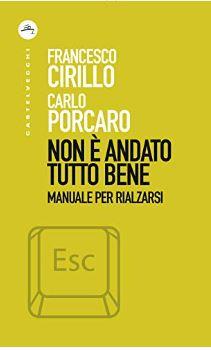Gli autori, Francesco Cirillo e Carlo Porcaro offrono una chiave di lettura di quanto accaduto e forniscono allo stesso tempo strumenti d'indagine.   Quale società ci attende? Che tipo […]