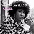 """""""Angel"""" è il nuovo capitolo artistico con videoclip della cantante Vanessa Jay Mulder, pubblicato in questi giorni per MBC Musica/Pirames. Nel brano l'artista internazionale lancia il messaggio: """"Gli angeli esistono. […]"""