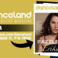 Numero estivo doppio e scintillante, quello di luglio e agosto di Danceland. La cover story vede protagonista Erika e le sue hit. Johnson Righeira, Anabel Englund, Stefano Primaluce, Emilio Lanotte, […]