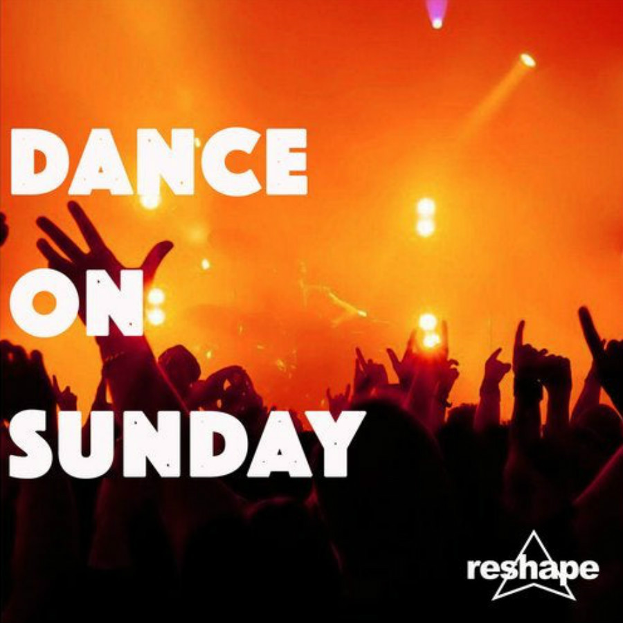 dance on sundays - reshape records