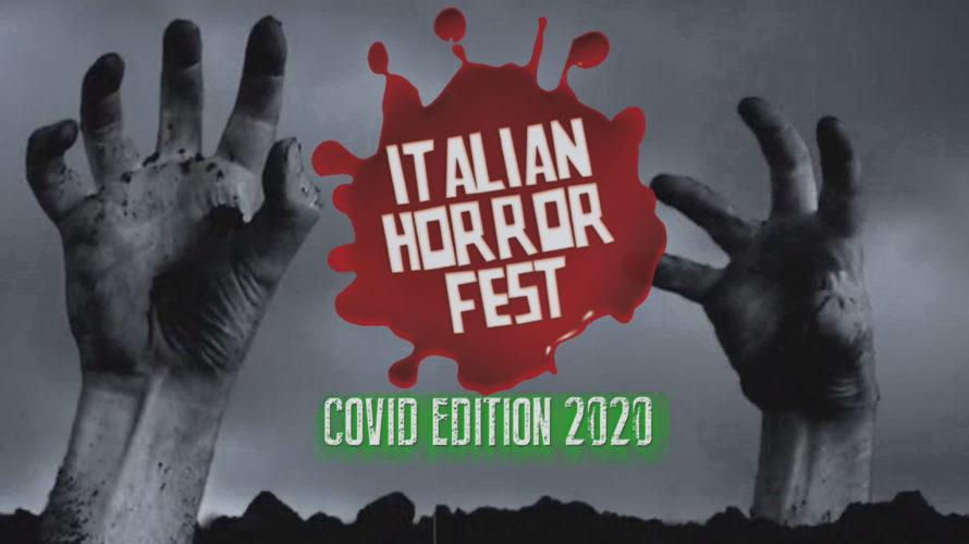 Torna l'Italian Horror Fest nel decennale della prima edizione, opportunamente rivisitato a causa dell'emergenza sanitaria dovuta al COVID19 e, di conseguenza, modificato in IHF Covid Edition 2020. Un'edizione molto più […]