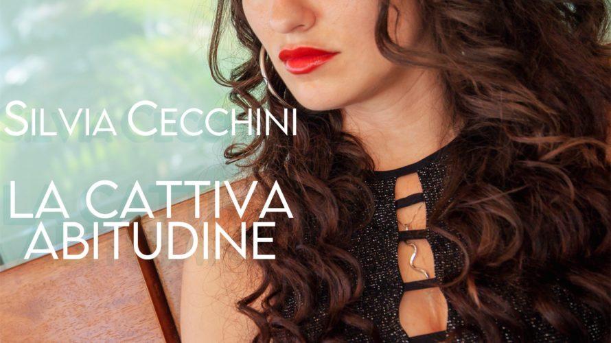 """""""La Cattiva Abitudine"""" (Yourvoice Records) è il nuovo singolo di Silvia Cecchini, in uscita oggi, venerdì 18 settembre 2020. Scritto e arrangiato da Marco Giorgi dell'etichetta Yourvoice Records, nel brano […]"""