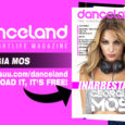 È l'inarrestabile Georgia Mos la protagonista della cover story del nuovo numero di Danceland, sempre più carico e variegato nei suoi contenuti. Le interviste e diverse news vedono protagonisti Alexandra […]