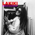 """Dal 9 ottobre sarà disponibile in rotazione radiofonica """"FAMMI UNA FACCIA"""" (Jadda Music), nuovo brano di LAKIKI disponibile sulle piattaforme di streaming dal 24 settembre. """"FAMMI UNA FACCIA"""" è il […]"""