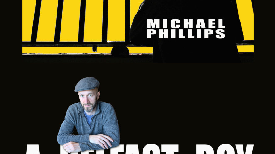 """Il Taccuino Ufficio Stampa Presenta  A Belfast Boy di Michael Phillips Lo scrittore e giornalista nordirlandese Michael Phillips presenta il coraggioso memoir """"A Belfast Boy"""", il racconto del suo […]"""