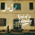 "Da oggi, venerdì 15 gennaio, è disponibile in digital download e sulle maggiori piattaforme streaming ""End of a Friendship"", il nuovo singolo del cantante e chitarrista milanese Joe Sal (https://smarturl.it/JSEOAF). […]"