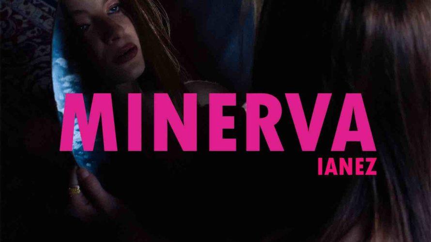 """""""Minerva"""", il nuovo singolo di Ianez (prodotto da Fabio Tumini per Satellite Records) è disponibile dall'1 Aprile su tutte le piattaforme digitali (in radio dal 2 Aprile). Minerva, Dea della […]"""